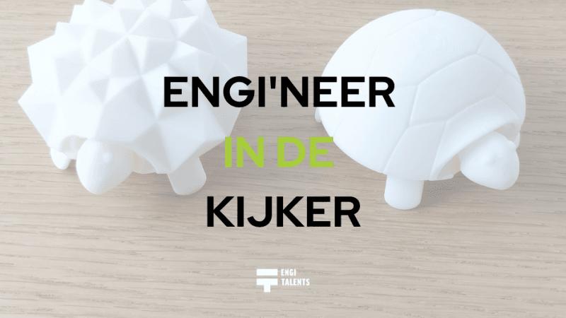 Engineer in de kijker